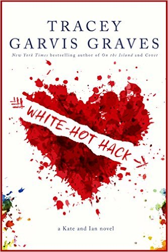 Heart-Shaped Hack - by Tracey Garvis-Graves